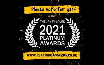 Vote for us in The Janey Loves 2021 Platinum Awards